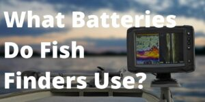 batteries for fish finders